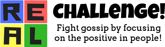 Fight gossip by focusing on the positive in people!