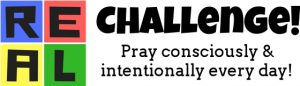 Pray consciously and intentionally every day!