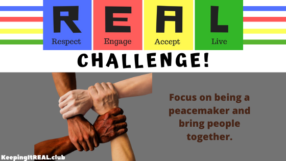 Focus on being a peacemaker and bring people together.